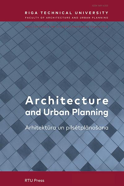 Architecture and Urban Planning / Arhitektūra un pilsētplānošana