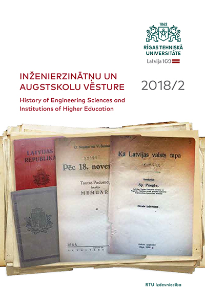 Inženierzinātņu un augstskolu vēsture / History of Engineering Sciences and of Institutions of Higher Education