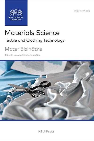 Materials Science. Textile and Clothing Technology / Materiālzinātne. Tekstila un apģērbu tehnoloģija