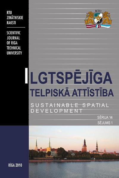 Sustainable Spatial Development / Ilgtspējīga telpiskā attīstība